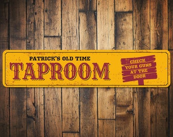 Taproom Sign, Old Time Taproom Decor, Custom Taproom Gift, Custom Sign for Taproom, Beer Lover Gift for Dad - Quality Aluminum ENS1010019