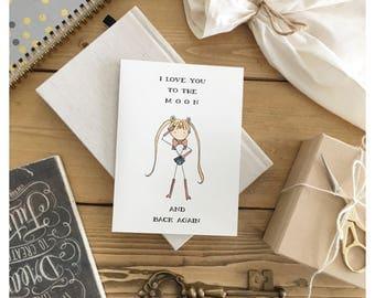 Sailor Moon Card • sailor Moon • To the moon and back again • anime card • anime greeting card • anime love card • funny anime • pun card •