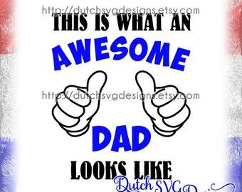 Cutting file Awesome Dad, in Jpg Png SVG EPS DXF, for Cricut & Silhouette, dad svg, daddy svg, father svg, fathers day svg, awesome dad svg