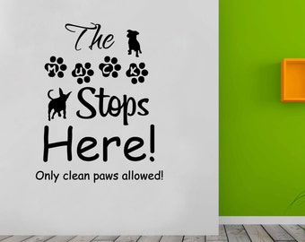Dog Wall Art Quote The Muck Stops Here  Pet Grooming Vinyl Sticker Decal Home Decoration DIY