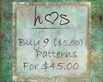 Bulk Pattern Discounts - Buy 9 (5.50) Patterns  for 45.00