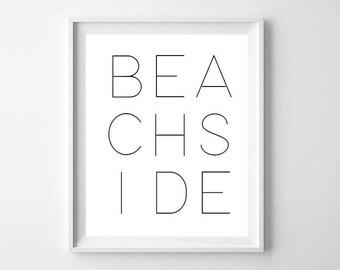 Beachside Beach Wall Art PRINTABLE - Black and White Print - Cottage Wall Art - Modern Beach Art Print - Minimalist Letter Wall Art