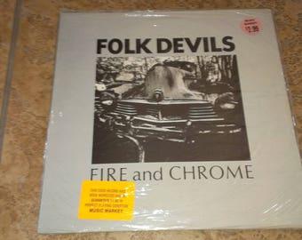 "Folk Devils "" Fire and Chrome"""