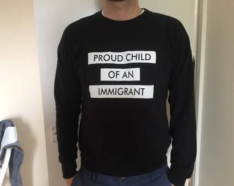 TYMO 'Proud child of an immigrant' Jumper / Sweater