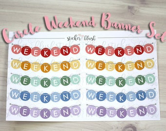 Weekend Banner Circle Set Planner stickers Matte or Glossy - for use with Erin condren planner - #64