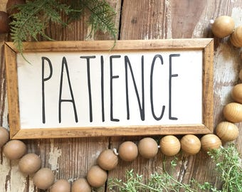 Patience, Handmade Wood Sign with Standard Frame - 5x10