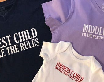 Oldest Middle Youngest Child Matching Shirts Tees Bodysuits Toddler Ladies Mens Youth Child Parents Son Daughter Grandma Babysitter