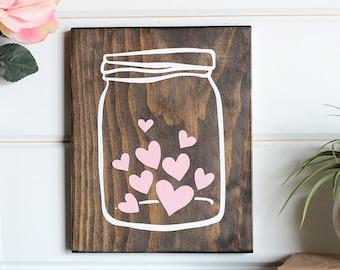 "Mason Jar Wall Decor, Valentine Decor, Valentine Day Wood Sign, Kitchen Wooden Signs, Rustic Home Decor, Kitchen Decor, 9"" x 7.25"""