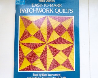 Easy to Make Patchwork Quilts by Rita Weiss, quilt book, pattern book, vintage quilts, classic quilt, 1970s, quilting, quilter's gift