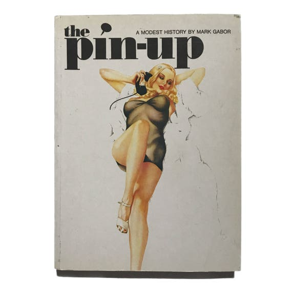The Pin-up: A Modest History, 1996.