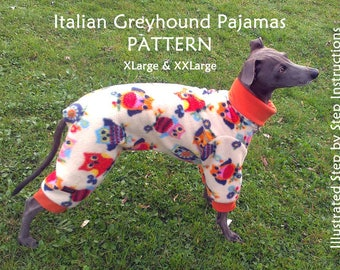Italian Greyhound Pajamas Pattern - sizes XLarge and XXLarge / Greyhound Pyama Pattern  / Dog Pajamas Pattern / DIY Dog Pajamas