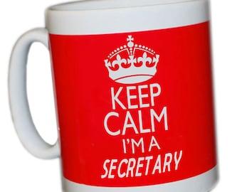keep calm I'm a secretary mug