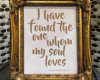 I have found the one whom my soul loves/Stunning gold wedding sign/Romantic wall decor/Wedding gift for couple