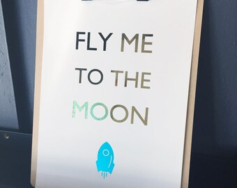 Fly me to the moon foil print