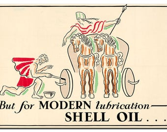 But modern Lubrication Shell Oil
