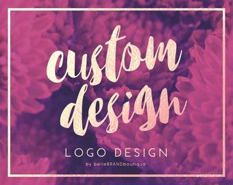 Custom Logo Design • Professional One Of A Kind Design • Custom Branding  • Bespoke Logo Design • Unlimited Revisions