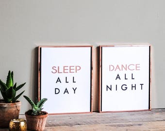 Sleep All Day, Dance All Night Print Set