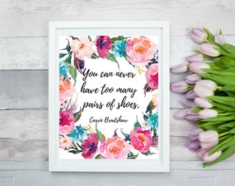 SATC Carrie Bradshaw quote 8 x 10 , Printable Wall Art, Digital Art, Digital Print, Instant Download, Wall decor