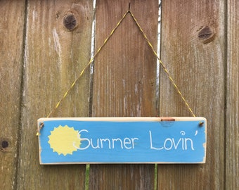 Hand Painted Summer Lovin' Hanging Sign; Summer Lovin' Door Sign; Summer Lovin' Wall Sign; Rustic Summer Lovin' Hanging Sign; Summer Decor