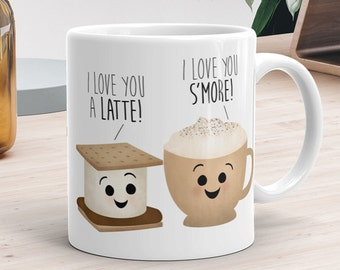 Funny Mug 11oz or 15oz - I Love You A Latte I Love You S'more - Love Mugs With Sayings Couple Food Puns Happy Valentines Day Gift Coffee