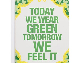 Today We Wear Green St. Patrick's Day Card