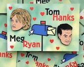 You've Got Mail. Tom Hanks and Meg Ryan LIMITED EDITION enamel pins