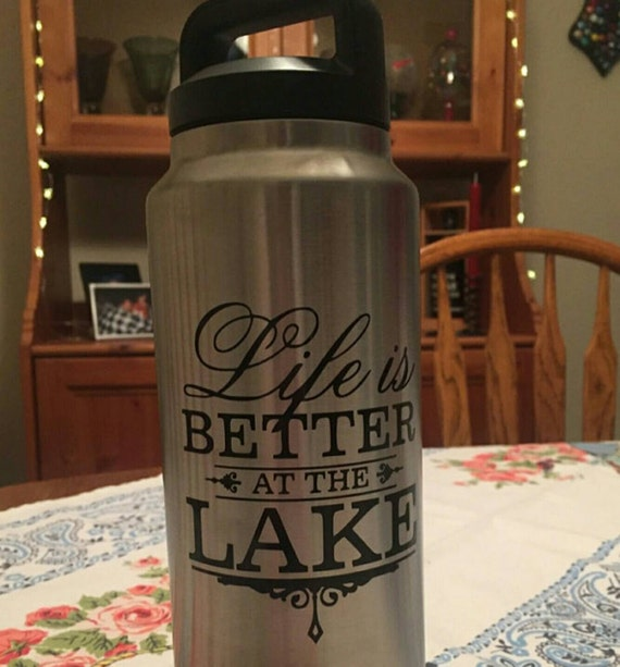 Life is better at the lake Yeti Decal