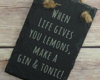 Gin and Tonic Sign - G&T Slate Sign - Gin Gift - Gin Slate Sign - Gin Lovers Gift - Hanging Gin Sign - Hanging Gin and Tonic Sign