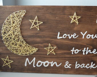 I love you to the moon and back, string art, art, home decor, Nursery decor, room art, nursery decorations, wall art, wall decor,