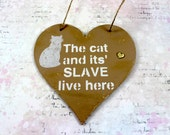 Cat hanging plaque Wall plaque Shabby Chic cat plaque Heart sign Cat sign Hanging heart Rustic sign Cat lover gift Cat owner gift