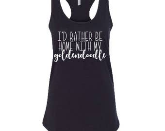 I'd Rather Be Home With My Goldendoodle Shirt, Doodle Mom Shirt, Black Cotton RacerBack Tank
