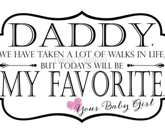 Daddy, We Have Taken A Lot Of Walks In Life, But Today's Will Be My Favorite. - Sock Label Father of the Bride