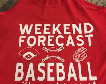 Weekend Forcast Baseball or Softball Tank