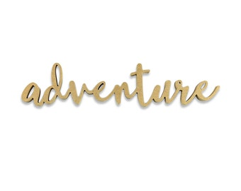 Adventure Sign | Adventure Wood Sign | Unfinished Word Cutout | DIY Words | Word Cutouts | Word Cut Out