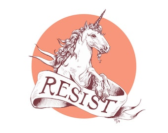 Resist! // pigment print, archival, 8x10 unframed // resistance art, art for charity, all proceeds donated
