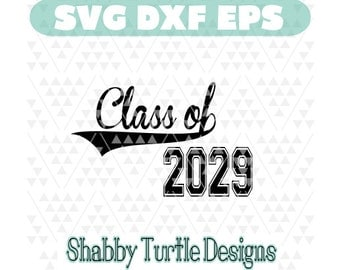 Class of 2029 SVG, DXF, EPS