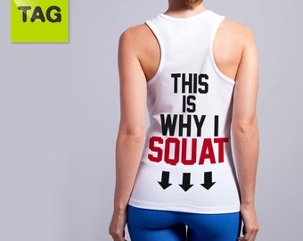 Tank top - shirt CROSSFIT This is Why i Squat, gym clothing fitness