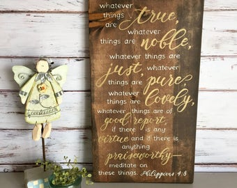 """Whatever things are true... - 20""""x11"""" Rustic Sign"""