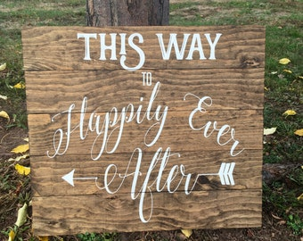 This Way To Happily Ever After Wood Sign- Wedding/Bridal Shower/Rustic/Country/Sign/Panel/ Fairy Tale /Arrow