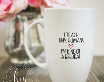 I teach tiny humans .. I'm kind of a big deal