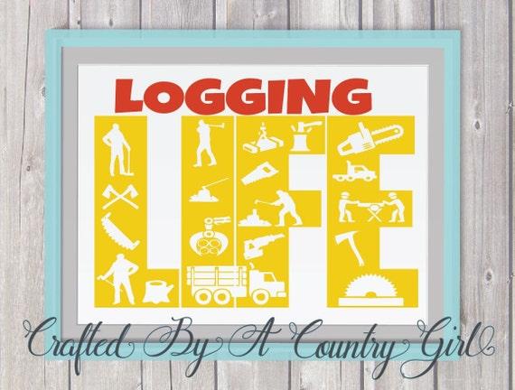Logging Life Svg Digital Design Cut File Yeti Decal Life