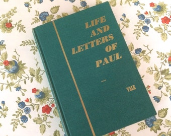Vintage Religious Book Life & Letters Of Paul Yale Vintage Book Yale Study Book Adults 1959