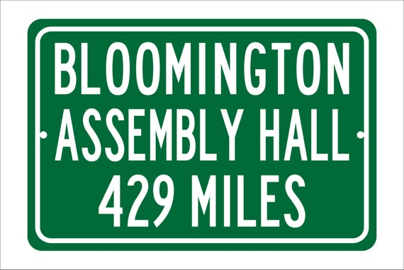 Custom College Highway Distance Sign to Bloomington Assembly Hall | Home of the Indiana University Hoosiers | Hoosiers Basketball | IU