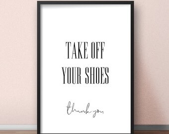 Take off your shoes sign, Please take off your shoes sign, Take shoes off sign, Hallway wall decor, Mudroom decor, Hallway art printable