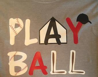 """Baseball """"play ball"""" shirt"""