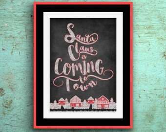 Santa Claus is Coming to Town Poster Printout Digital Download