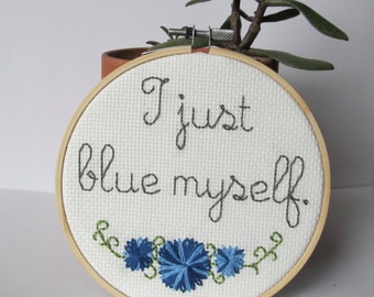 "Tobias Funke ""I just blue myself."" Arrested Development Cross Stitch Framed in Bamboo Hoop.  Made to Order. Wall hanging. Pop Culture."