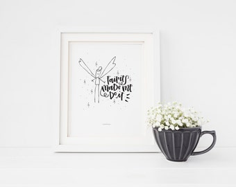 Fairies Made Me Do It - Handlettered Print - Black and White