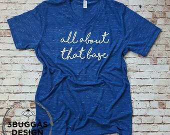 All About That Base Baseball Tee, Softball Mom Shirt, Sports Mom Life is the Best, Baseball Mom Tshirt, Baseball Momma, Mama Shirt