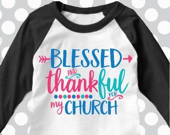 Blessed and Thankful svg, church svg, Jesus svg, thankful for my church svg, SVG, DXF, EPS, sunday school svg, pastor svg, thankful cricut